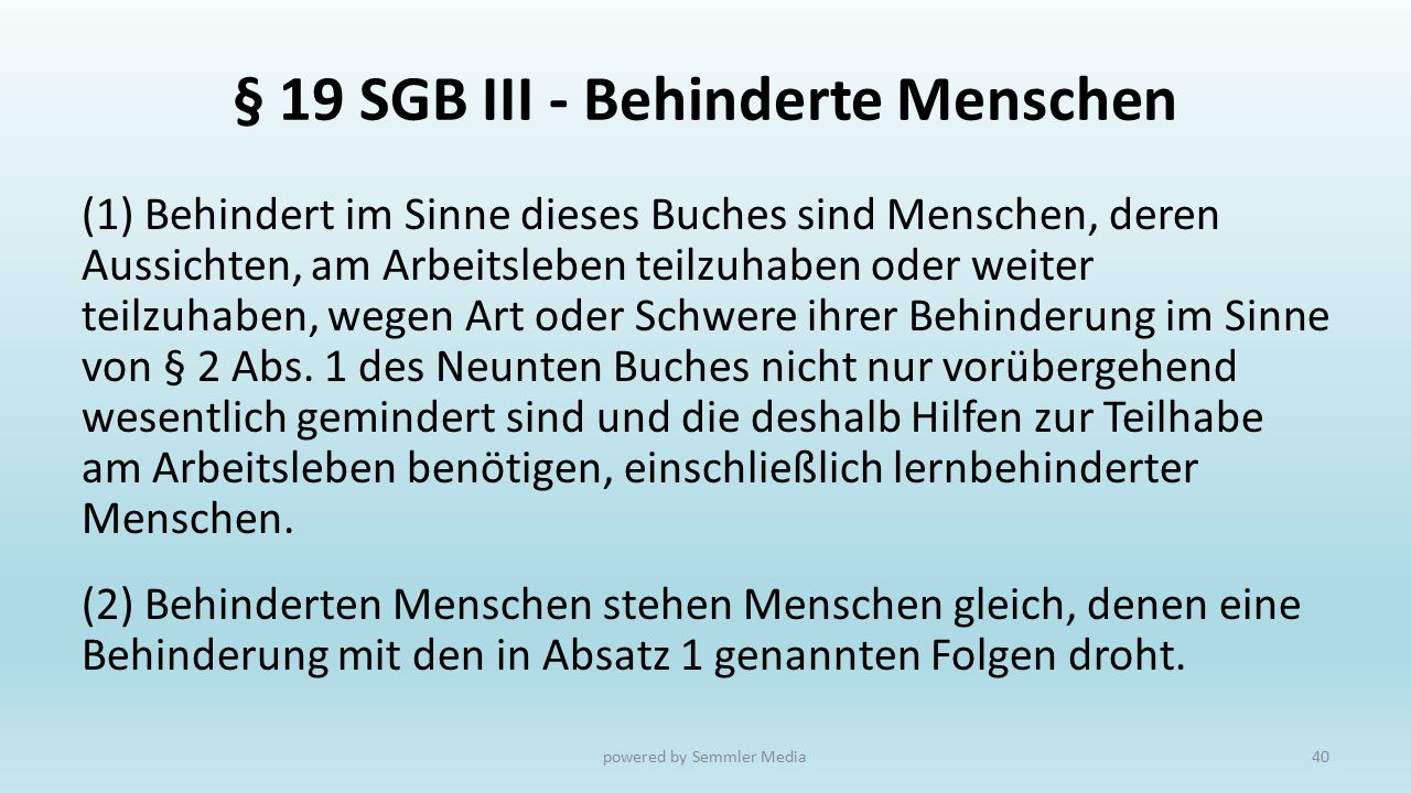 § 19 SGB III - Behinderte Menschen