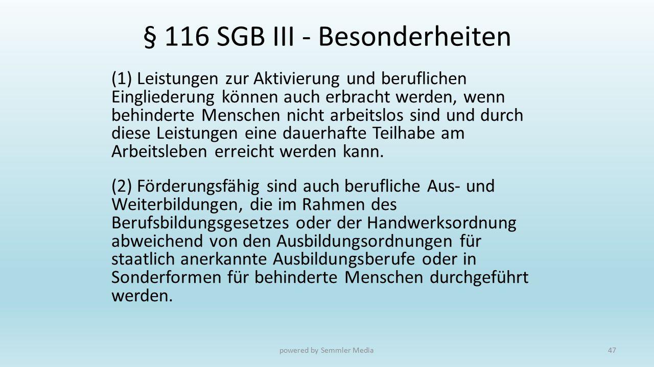 § 116 SGB III - Besonderheiten