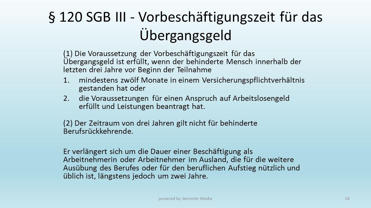 § 120 SGB III - Vorbeschäftigungszeit für das Übergangsgeld
