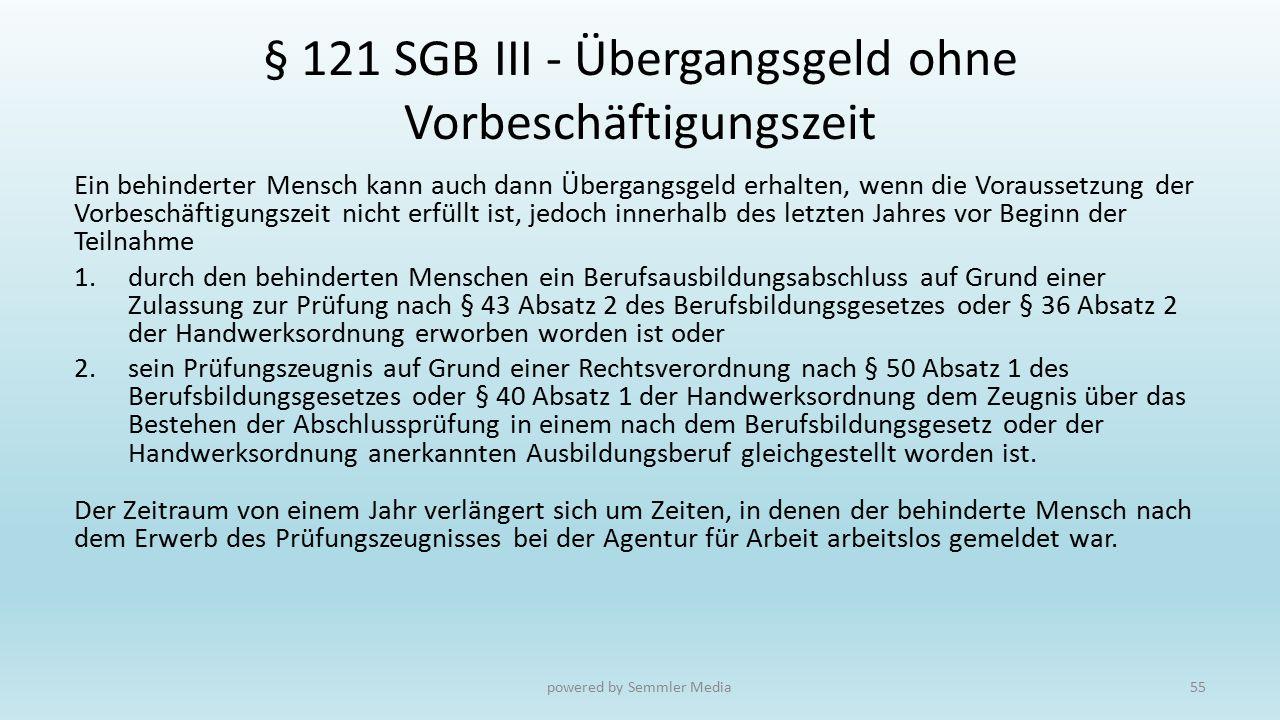 § 121 SGB III - Übergangsgeld ohne Vorbeschäftigungszeit