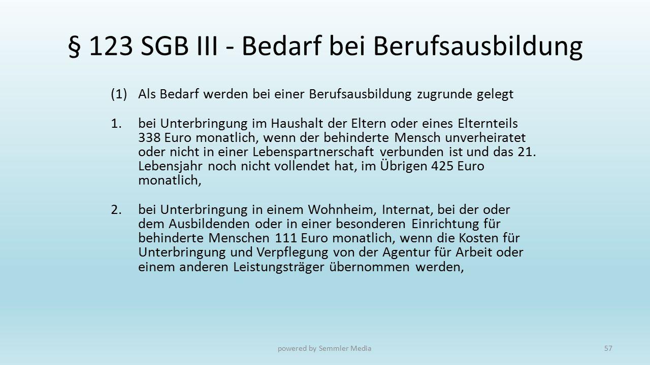 § 123 SGB III - Bedarf bei Berufsausbildung