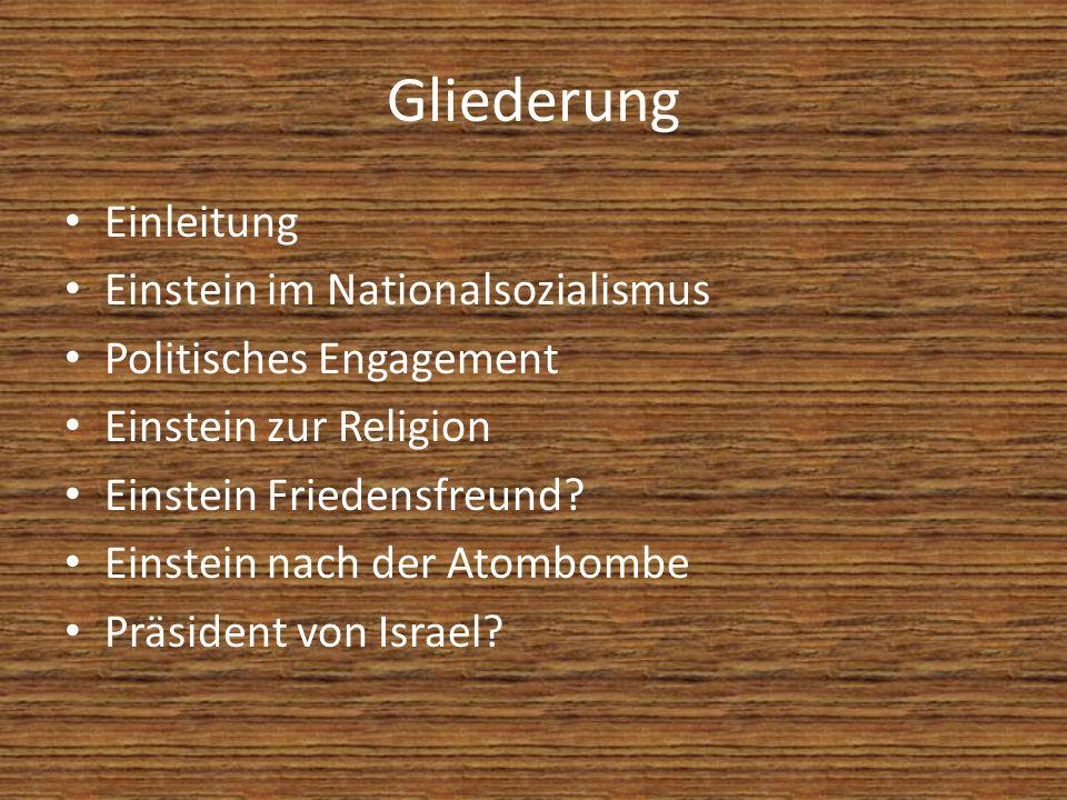 Gliederung Einleitung Einstein im Nationalsozialismus