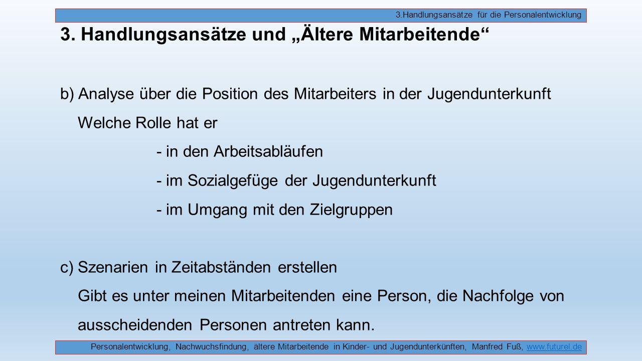 3.Handlungsansätze für die Personalentwicklung