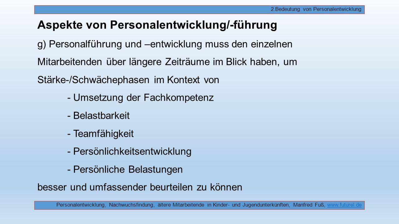 2.Bedeutung von Personalentwicklung