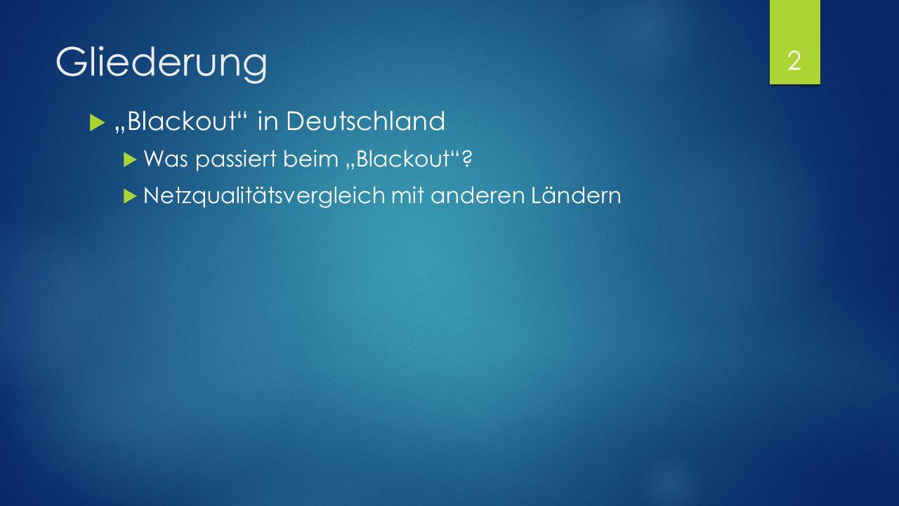 """Gliederung """"Blackout in Deutschland Was passiert beim """"Blackout"""