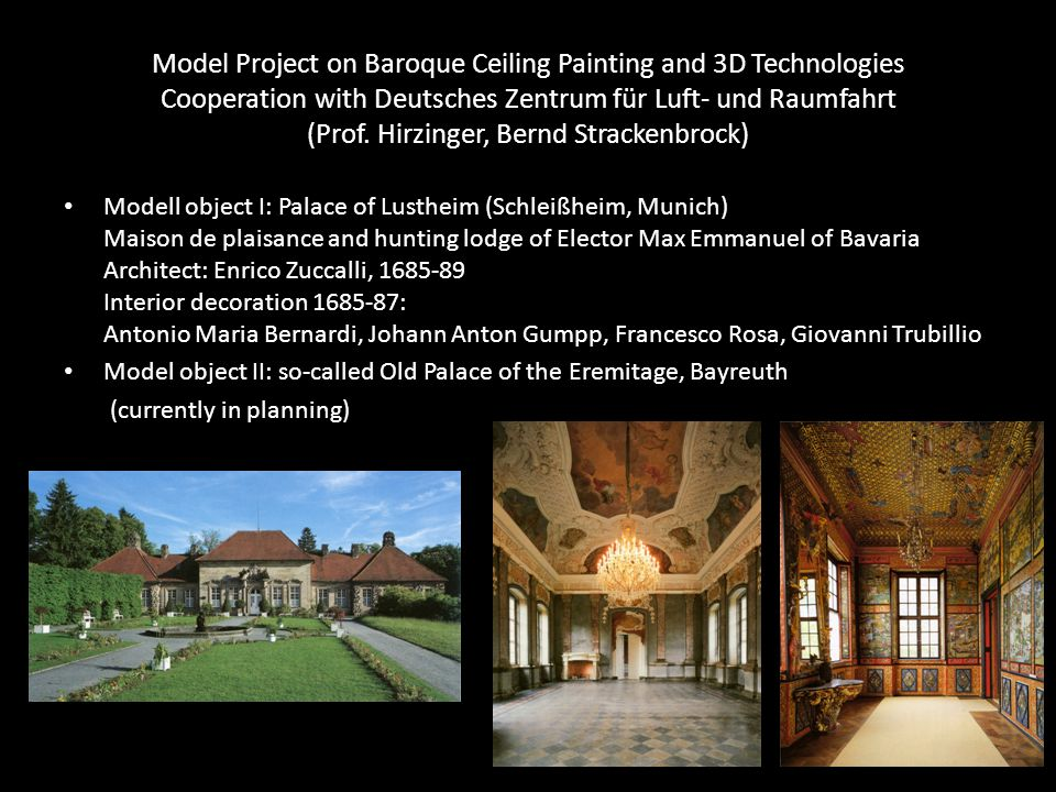 Model Project on Baroque Ceiling Painting and 3D Technologies Cooperation with Deutsches Zentrum für Luft- und Raumfahrt (Prof. Hirzinger, Bernd Strackenbrock)
