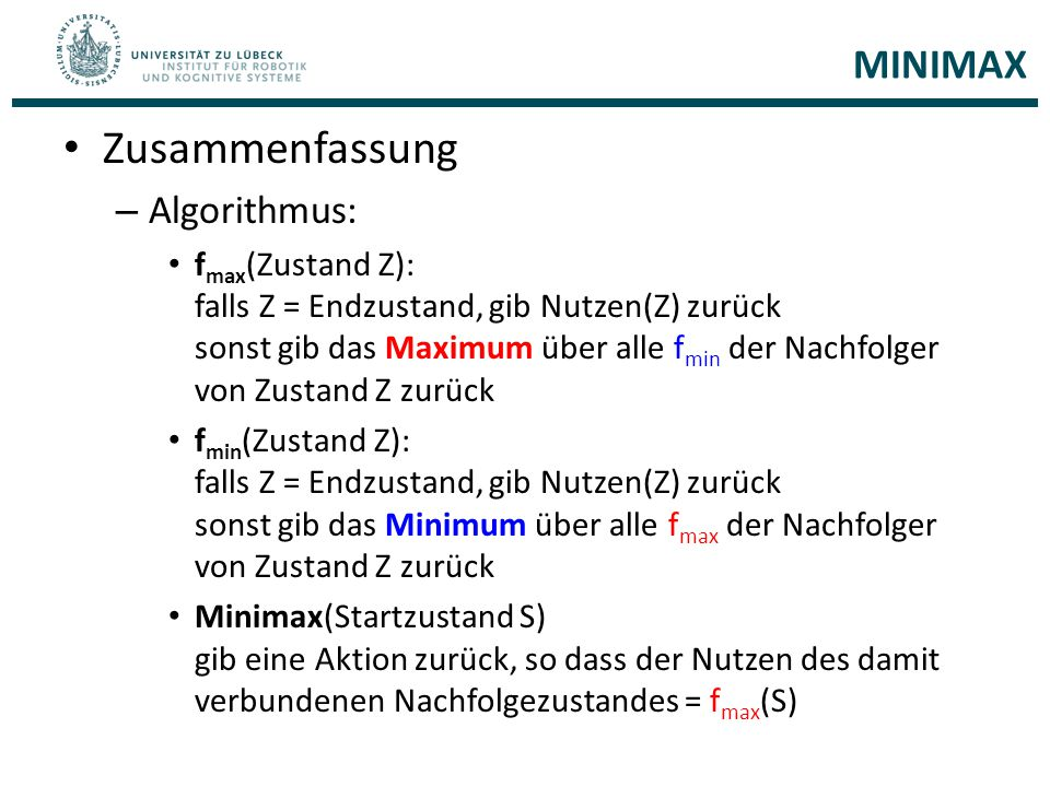 Zusammenfassung MINIMAX Algorithmus: