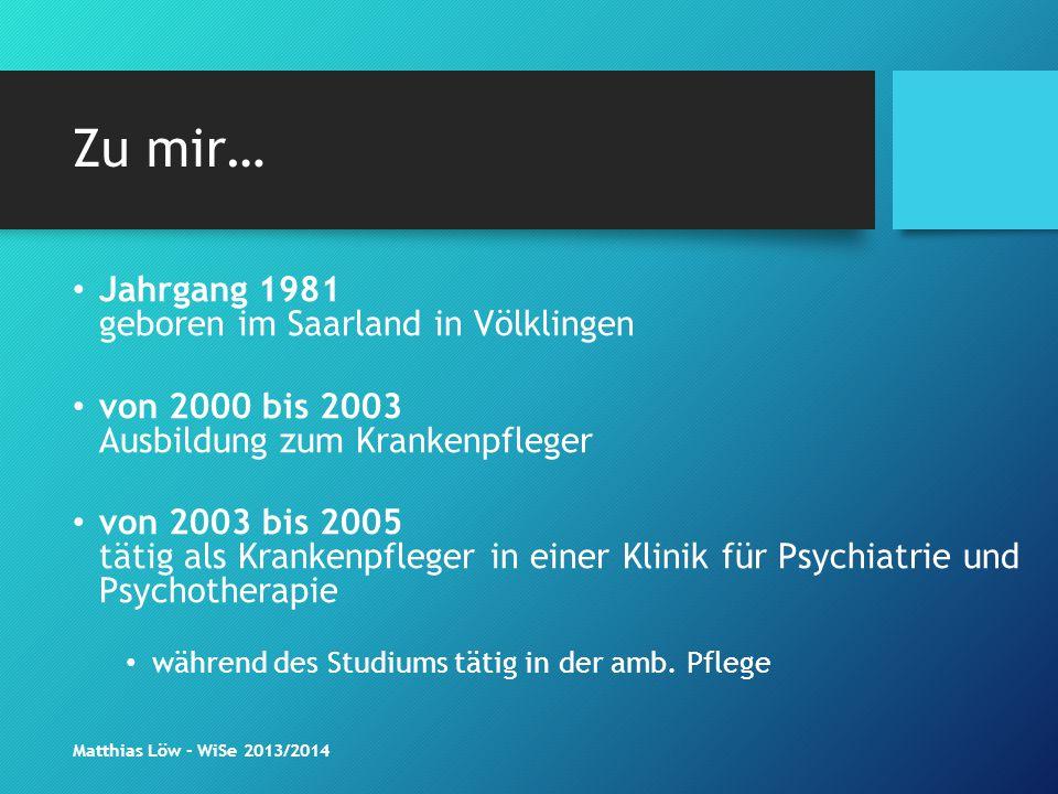 Zu mir… Jahrgang 1981 geboren im Saarland in Völklingen