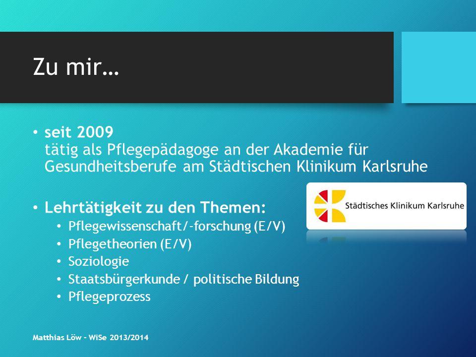 Zu mir… seit 2009 tätig als Pflegepädagoge an der Akademie für Gesundheitsberufe am Städtischen Klinikum Karlsruhe.
