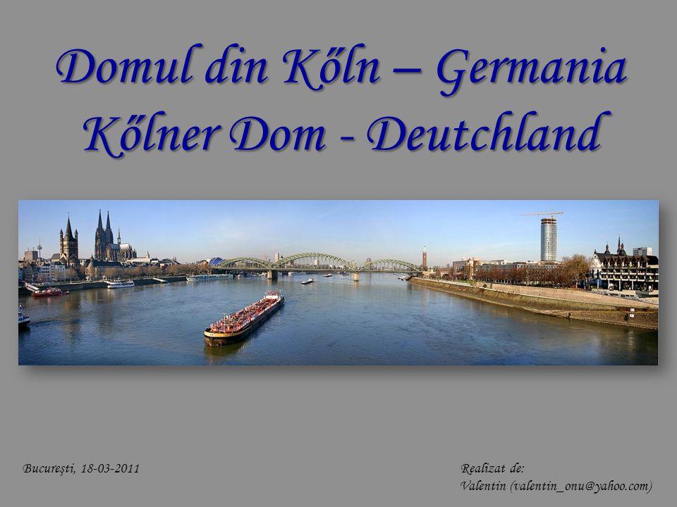 Domul din Kőln – Germania Kőlner Dom - Deutchland