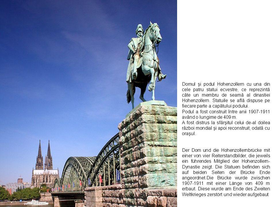 Domul şi podul Hohenzollern cu una din cele patru statui ecvestre, ce reprezintă câte un membru de seamă al dinastiei Hohenzollern. Statuile se află dispuse pe fiecare parte a capătului podului.