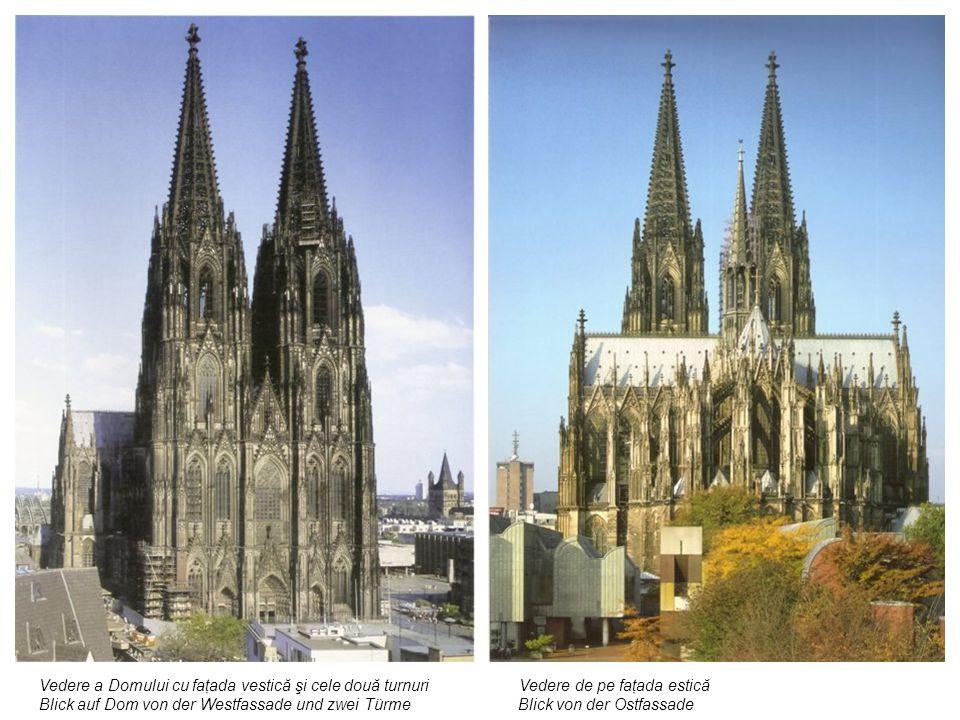 Vedere a Domului cu faţada vestică şi cele două turnuri Vedere de pe faţada estică