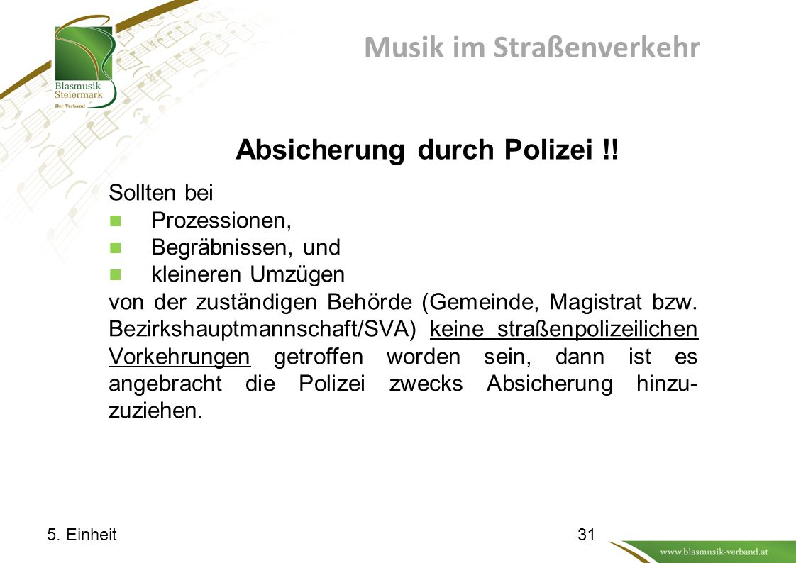 Musik im Straßenverkehr Absicherung durch Polizei !!