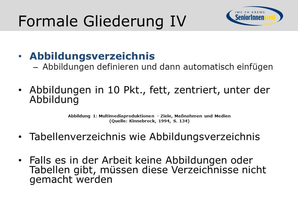 Formale Gliederung IV Abbildungsverzeichnis
