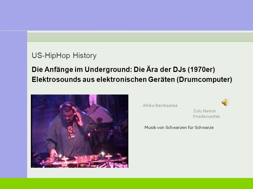 US-HipHop History Die Anfänge im Underground: Die Ära der DJs (1970er)