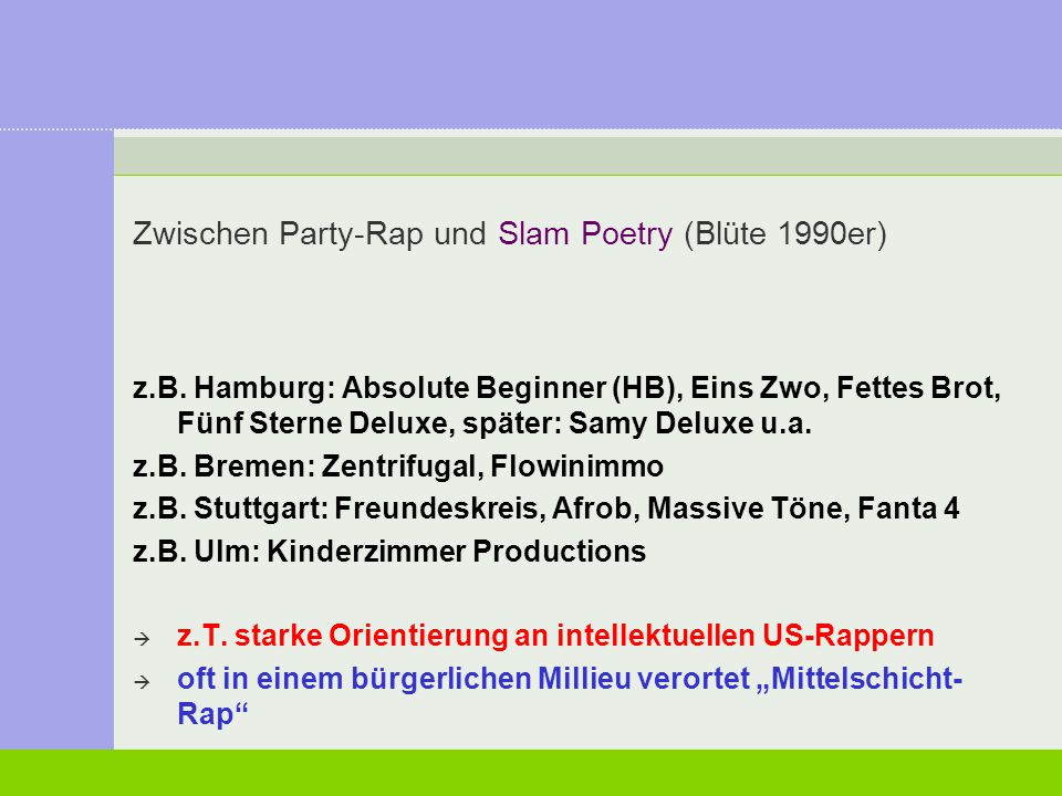 Zwischen Party-Rap und Slam Poetry (Blüte 1990er)