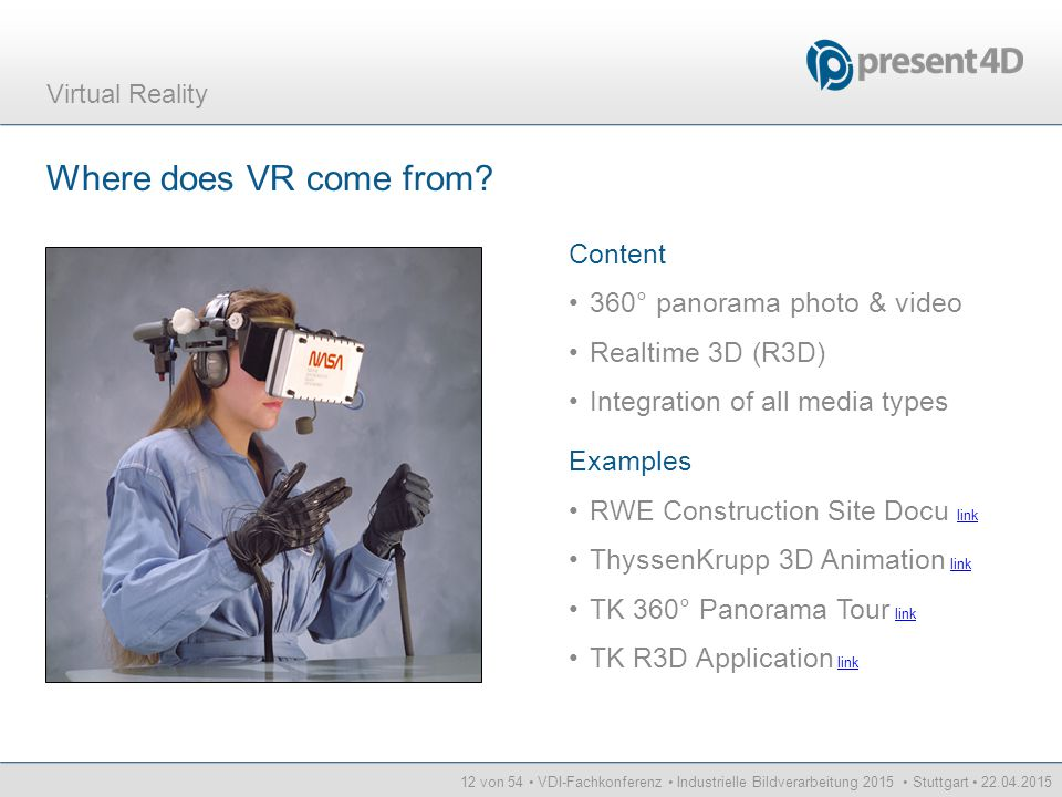 Where does VR come from Content 360° panorama photo & video