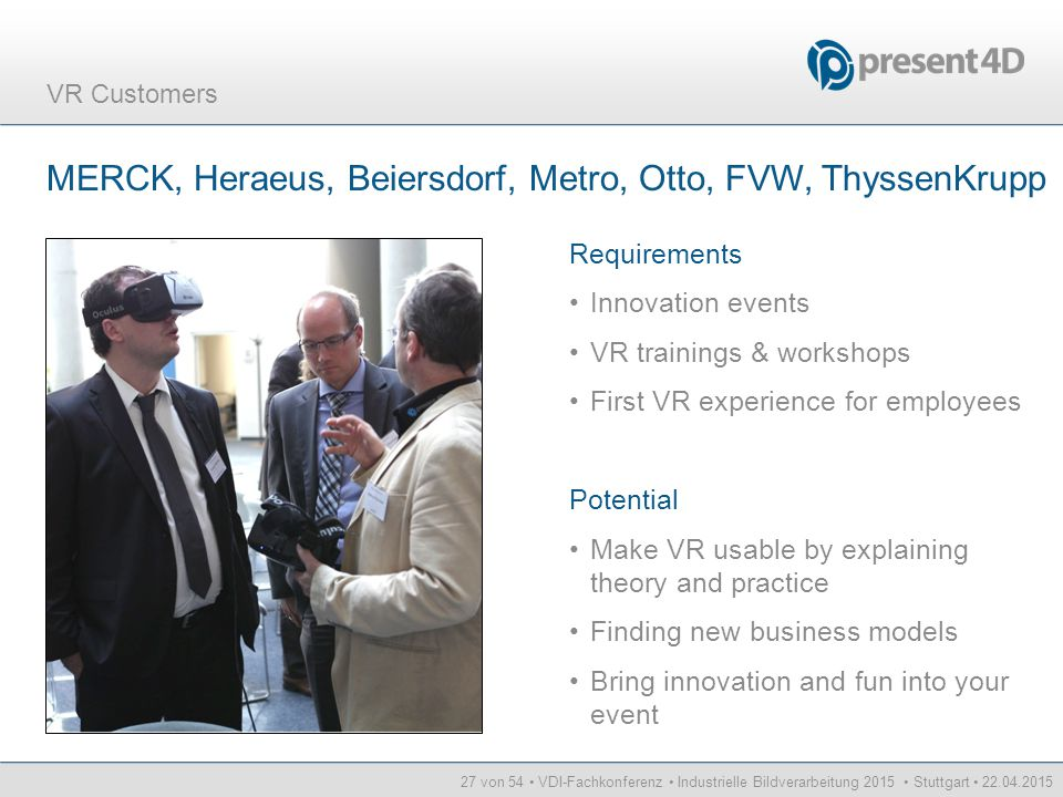 MERCK, Heraeus, Beiersdorf, Metro, Otto, FVW, ThyssenKrupp