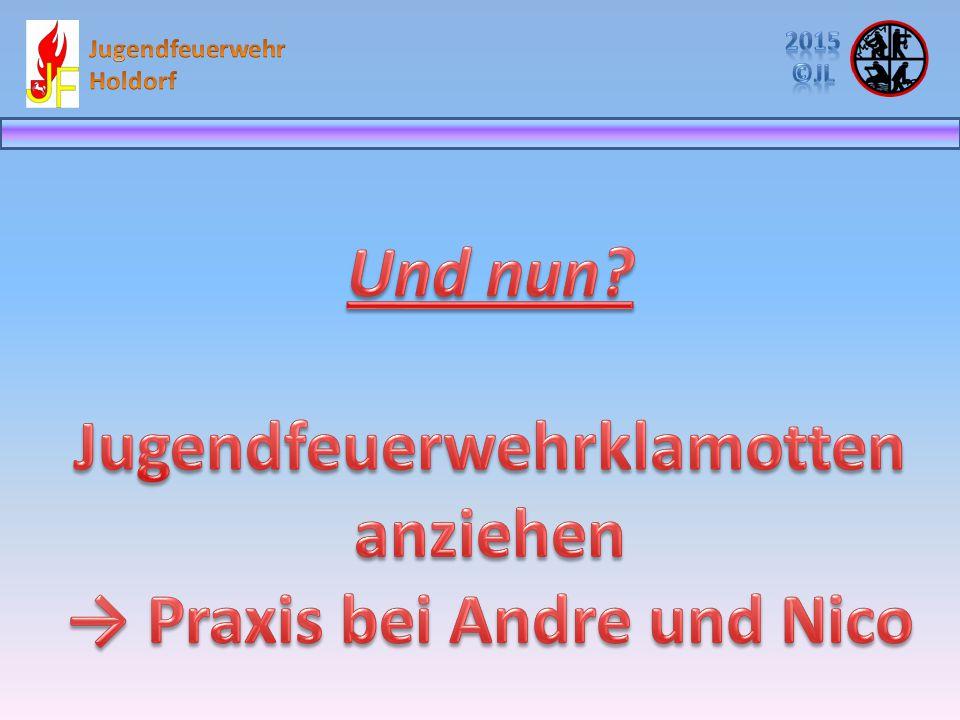 Jugendfeuerwehrklamotten → Praxis bei Andre und Nico