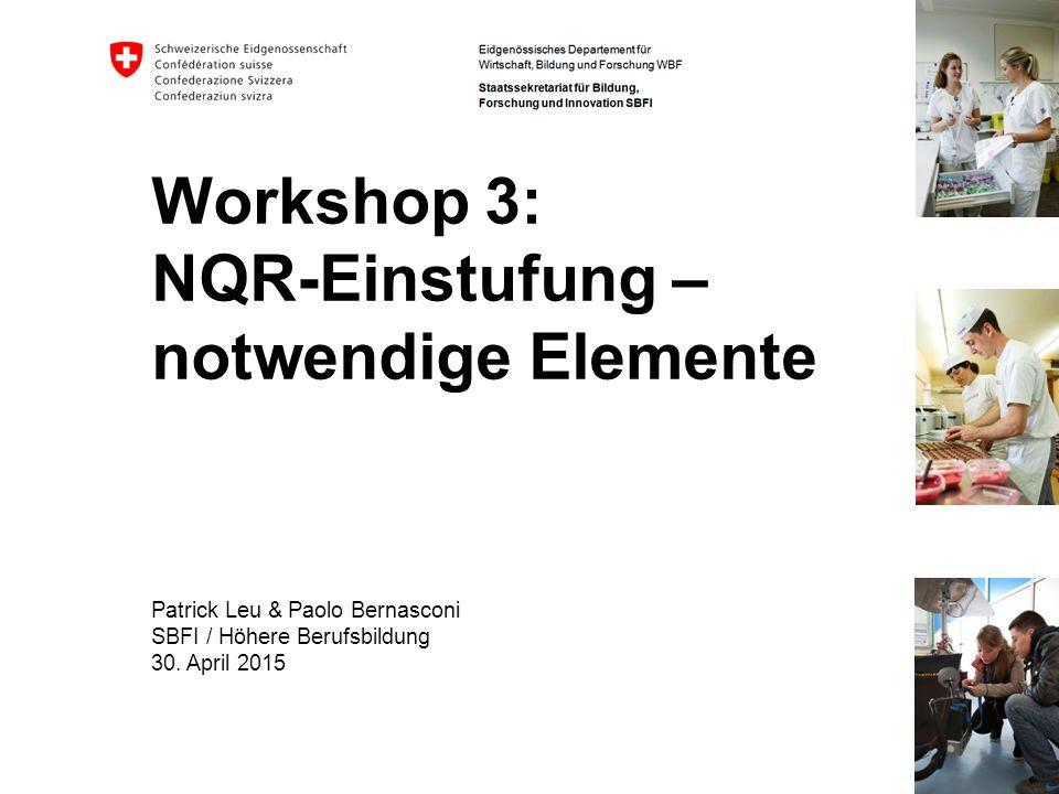 Workshop 3: NQR-Einstufung – notwendige Elemente