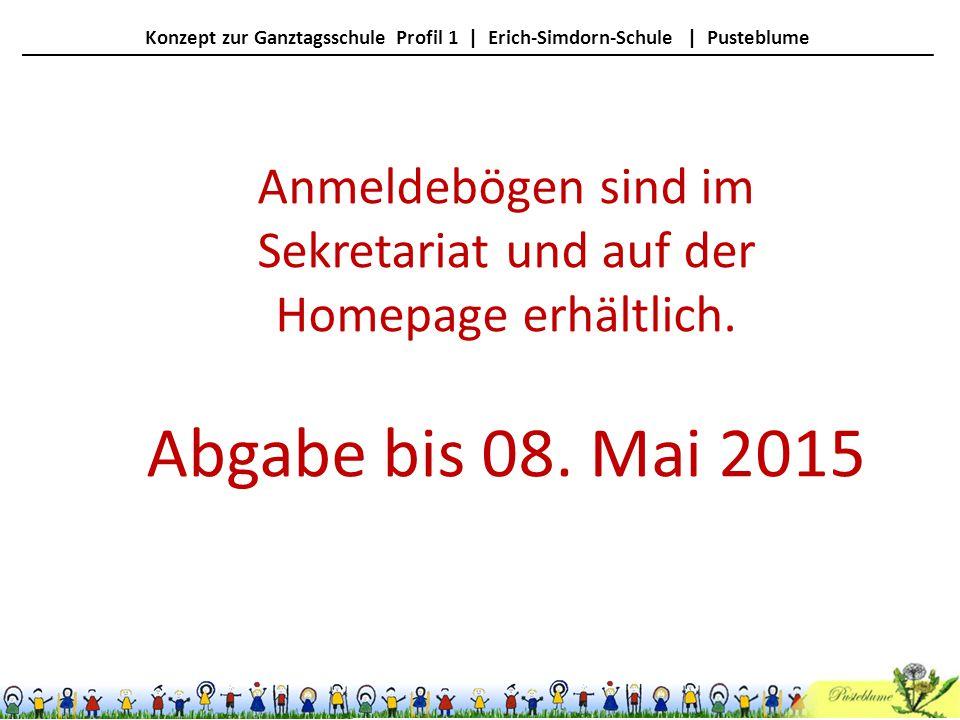 Anmeldebögen sind im Sekretariat und auf der Homepage erhältlich.