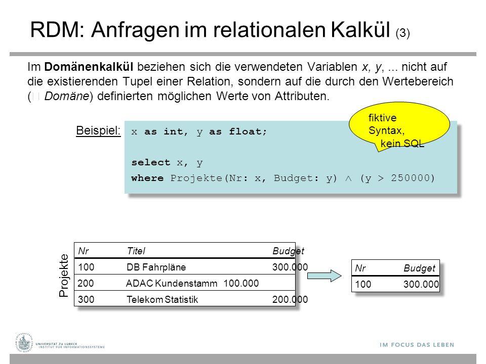 RDM: Anfragen im relationalen Kalkül (3)