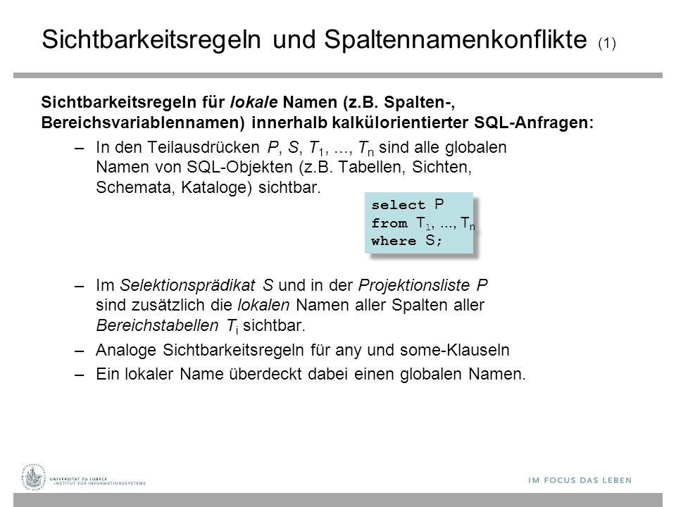 Sichtbarkeitsregeln und Spaltennamenkonflikte (1)
