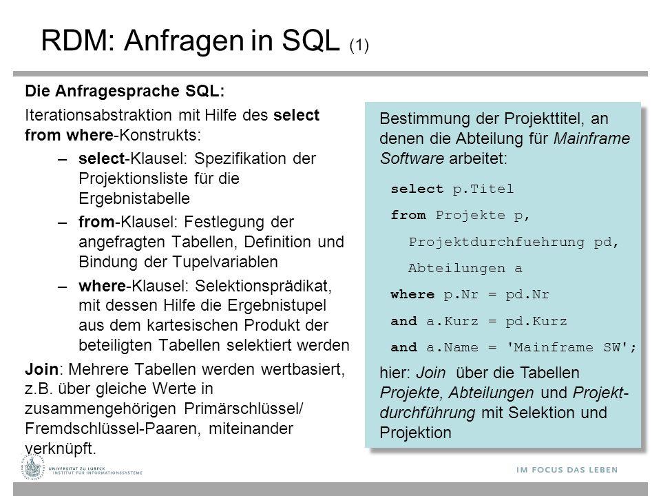 RDM: Anfragen in SQL (1) Die Anfragesprache SQL: