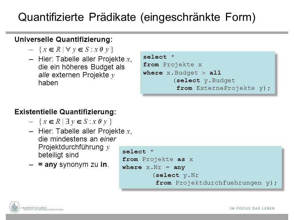 Quantifizierte Prädikate (eingeschränkte Form)