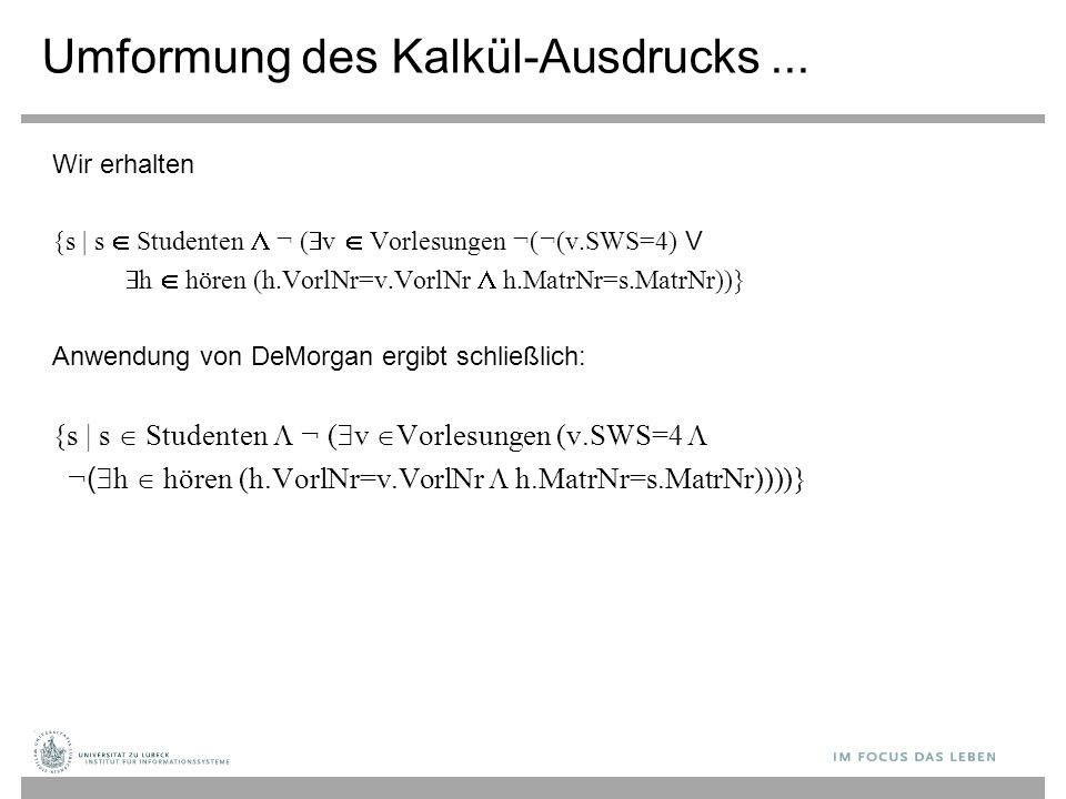 Umformung des Kalkül-Ausdrucks ...