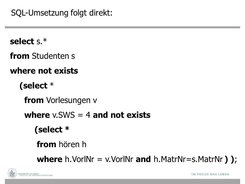 SQL-Umsetzung folgt direkt: