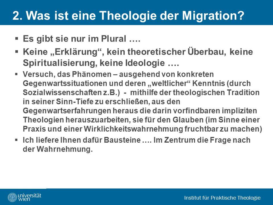 2. Was ist eine Theologie der Migration