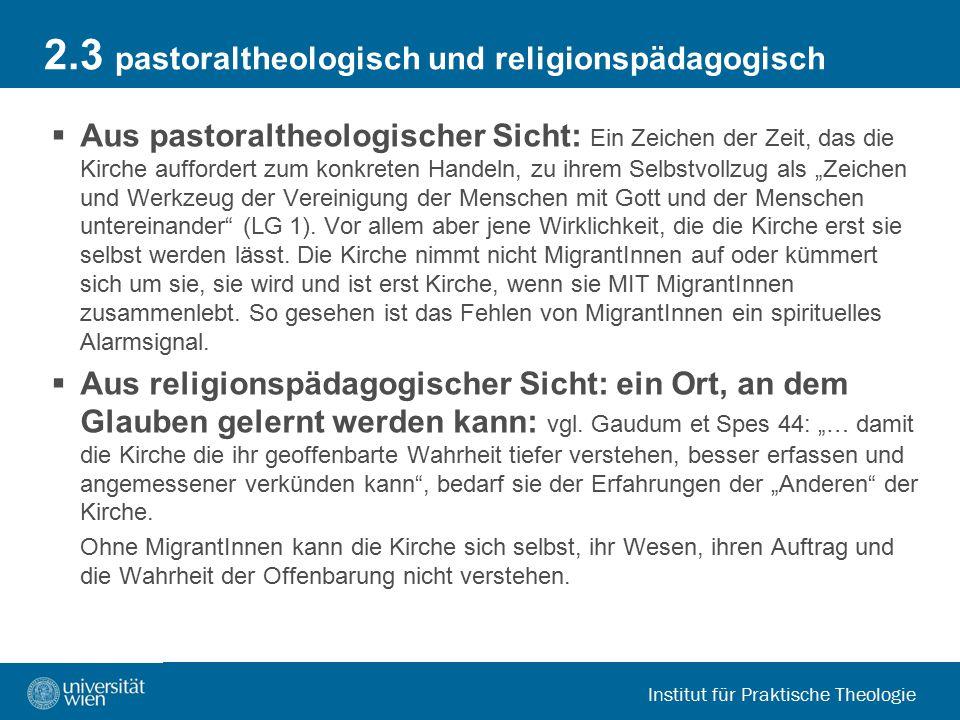 2.3 pastoraltheologisch und religionspädagogisch