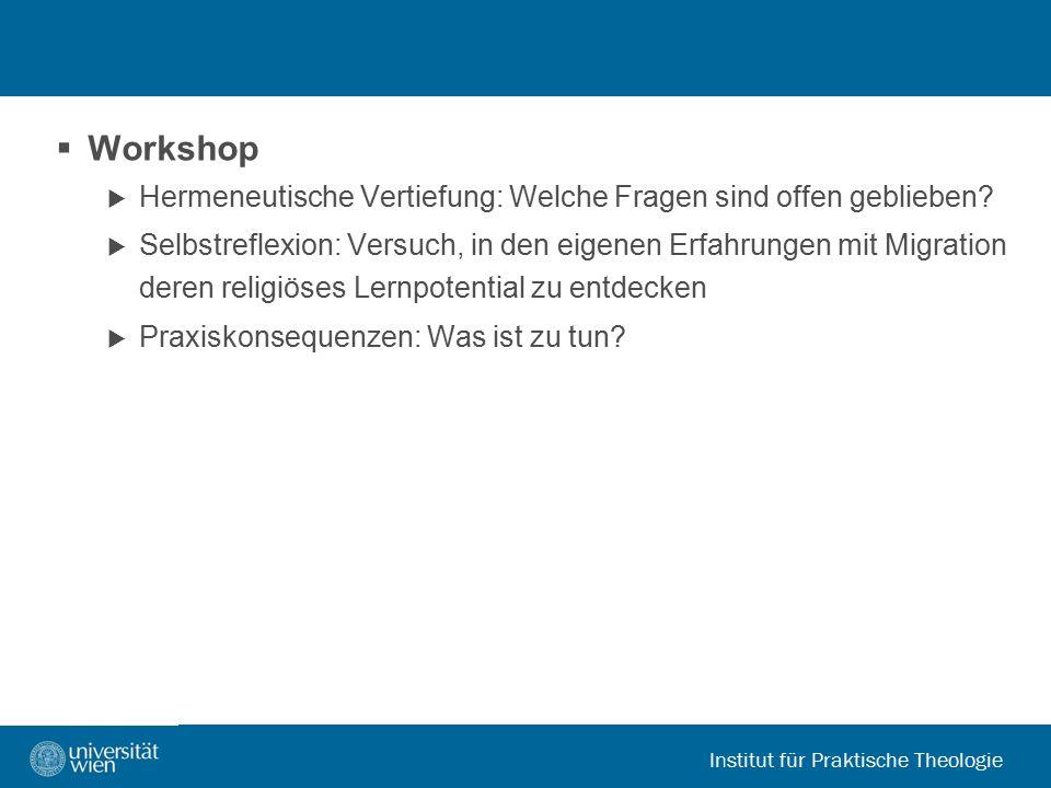 Workshop Hermeneutische Vertiefung: Welche Fragen sind offen geblieben