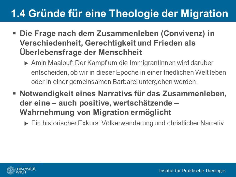 1.4 Gründe für eine Theologie der Migration