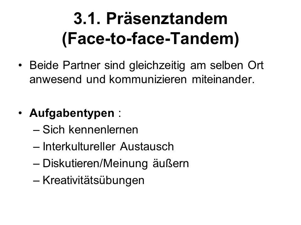 3.1. Präsenztandem (Face-to-face-Tandem)