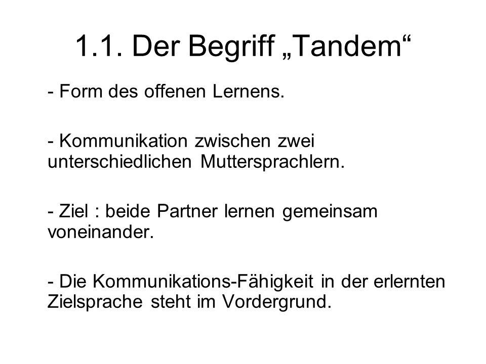 """1.1. Der Begriff """"Tandem - Form des offenen Lernens."""