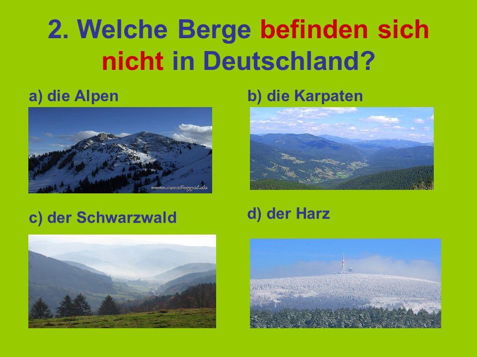 2. Welche Berge befinden sich nicht in Deutschland