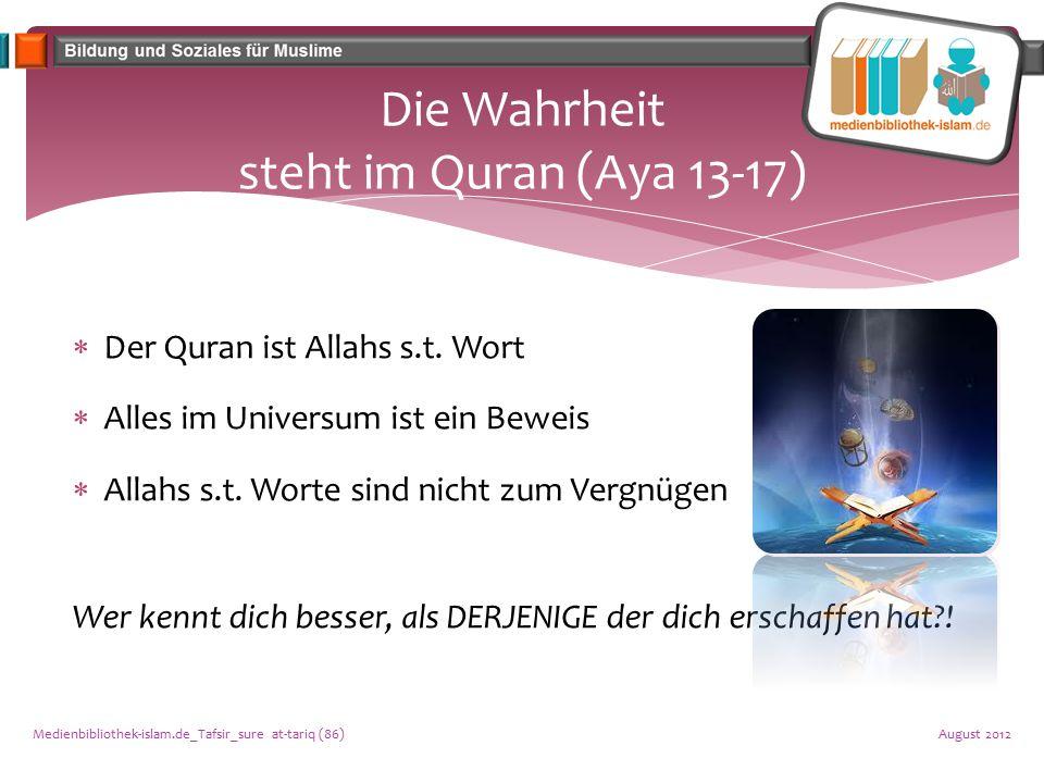 Die Wahrheit steht im Quran (Aya 13-17)
