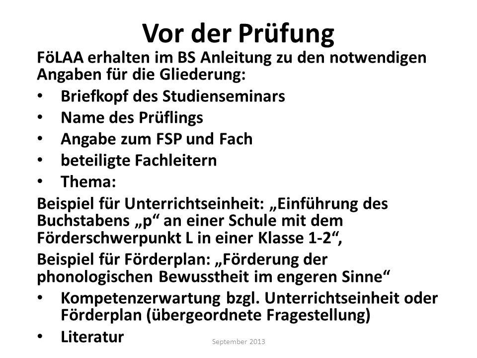Vor der Prüfung FöLAA erhalten im BS Anleitung zu den notwendigen Angaben für die Gliederung: Briefkopf des Studienseminars.
