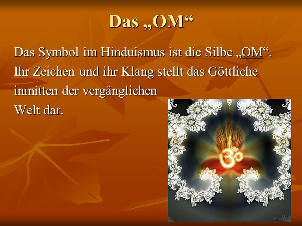 """Das """"OM Das Symbol im Hinduismus ist die Silbe """"OM ."""