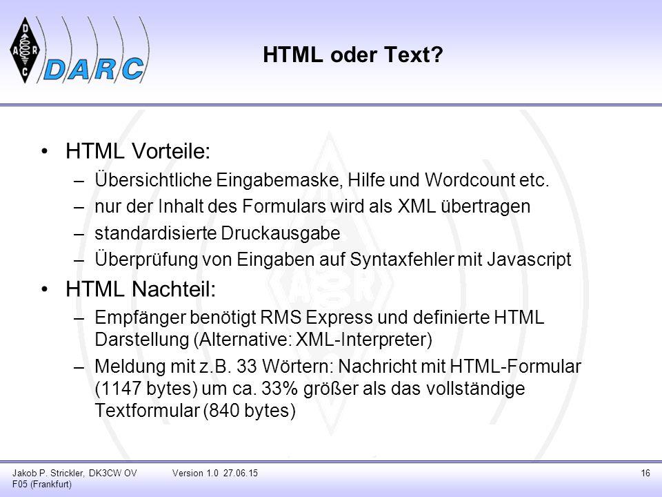 HTML oder Text HTML Vorteile: HTML Nachteil: