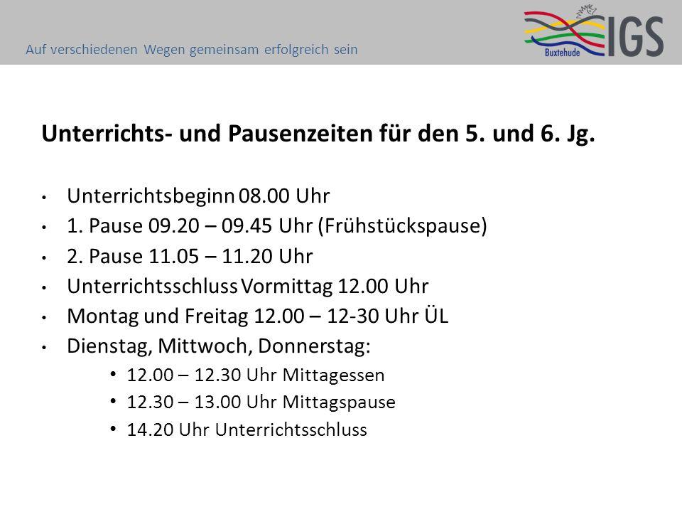 Unterrichts- und Pausenzeiten für den 5. und 6. Jg.