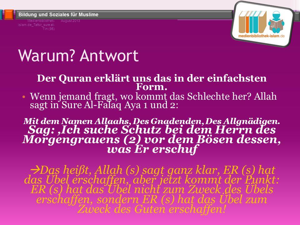 Der Quran erklärt uns das in der einfachsten Form.