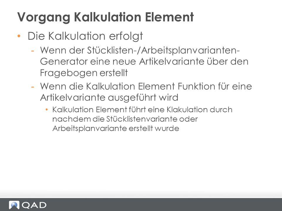 Vorgang Kalkulation Element