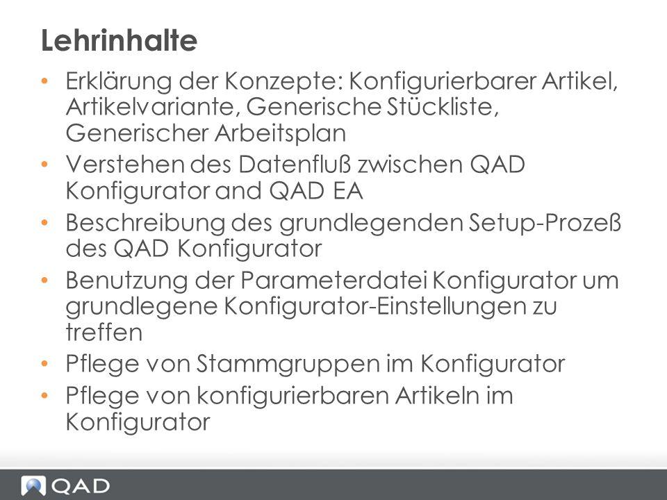 Lehrinhalte Erklärung der Konzepte: Konfigurierbarer Artikel, Artikelvariante, Generische Stückliste, Generischer Arbeitsplan.