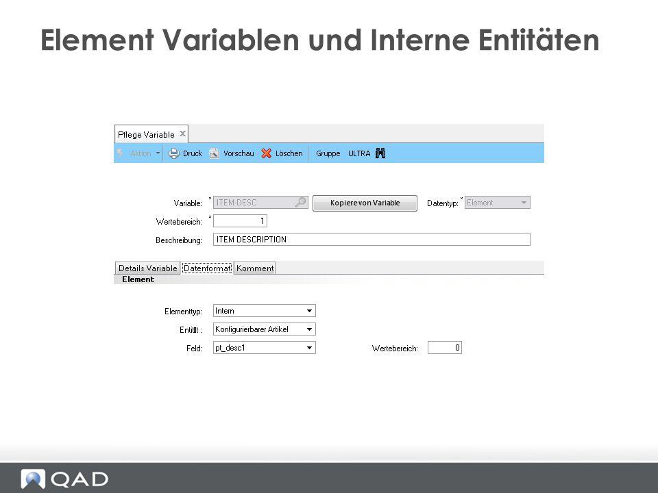 Element Variablen und Interne Entitäten