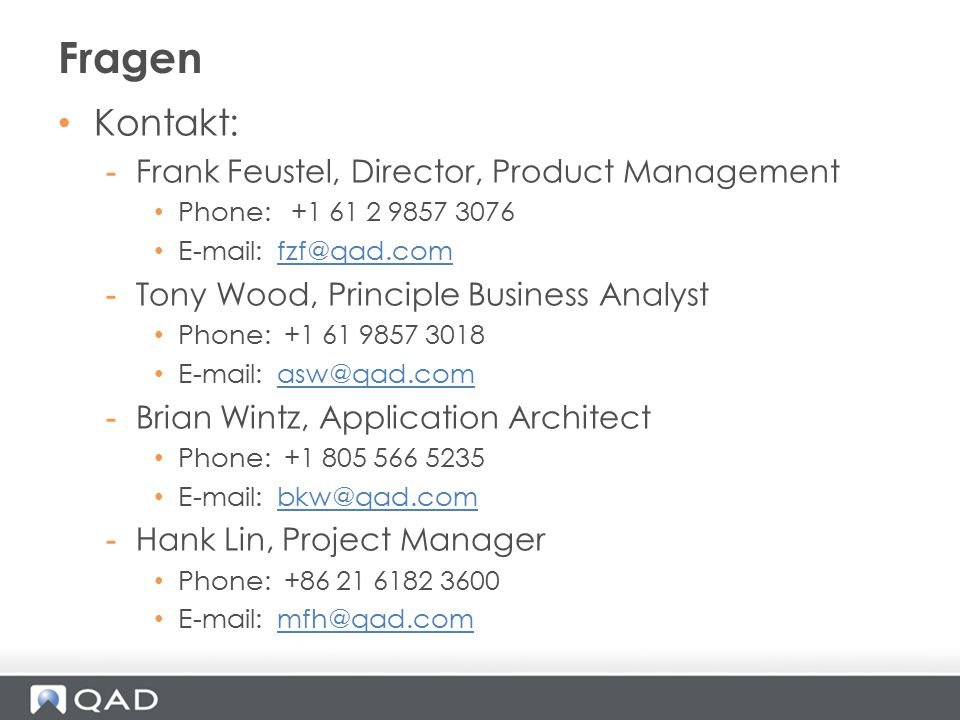Fragen Kontakt: Frank Feustel, Director, Product Management
