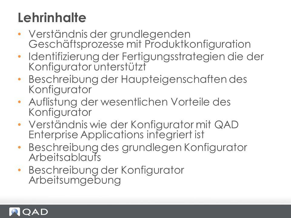 Lehrinhalte Verständnis der grundlegenden Geschäftsprozesse mit Produktkonfiguration.