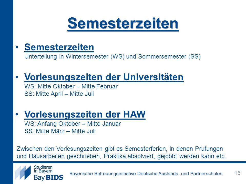 Semesterzeiten Semesterzeiten Unterteilung in Wintersemester (WS) und Sommersemester (SS)